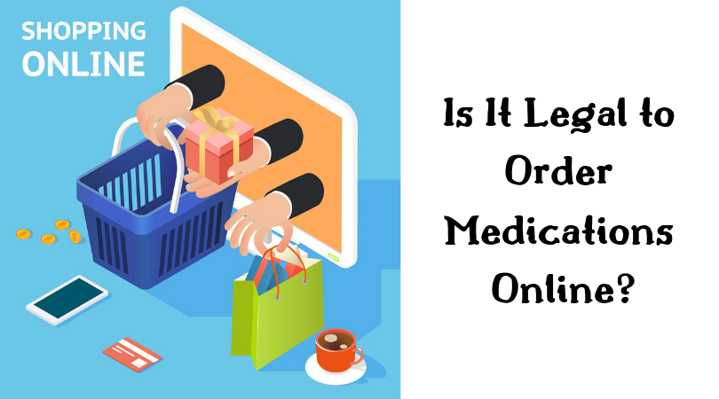 Is It Legal to Order Medications Online_